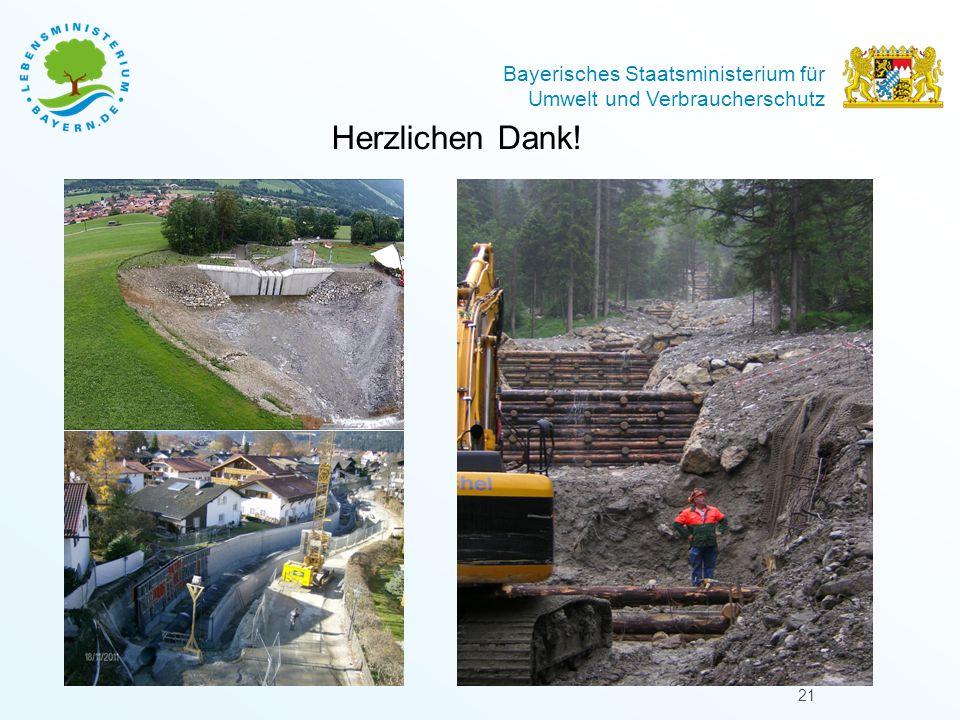 Bayerisches Staatsministerium für Umwelt und Verbraucherschutz Herzlichen Dank! 21