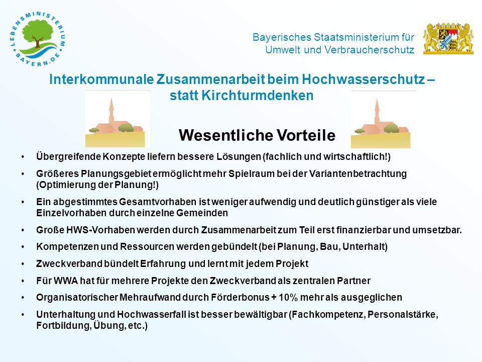Bayerisches Staatsministerium für Umwelt und Verbraucherschutz Wesentliche Vorteile Übergreifende Konzepte liefern bessere Lösungen (fachlich und wirt