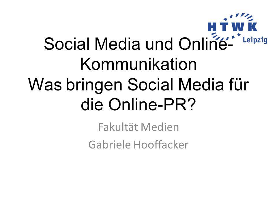 Social Media und Online- Kommunikation Was bringen Social Media für die Online-PR.