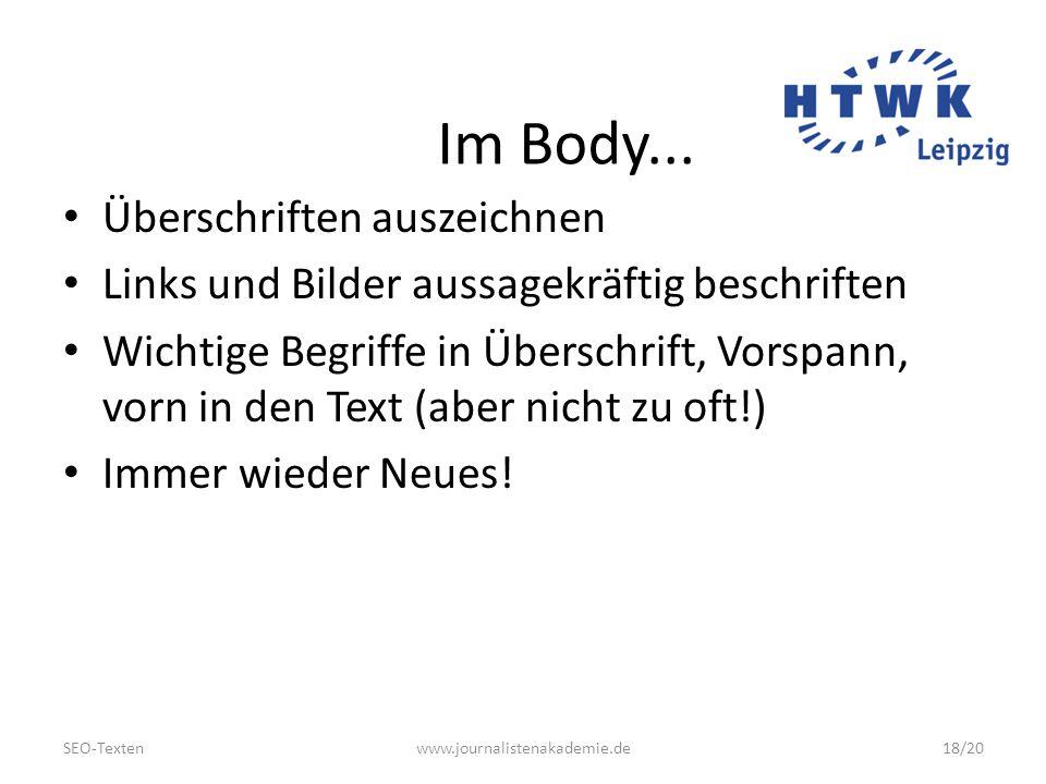 SEO-Textenwww.journalistenakademie.de18/20 Im Body...