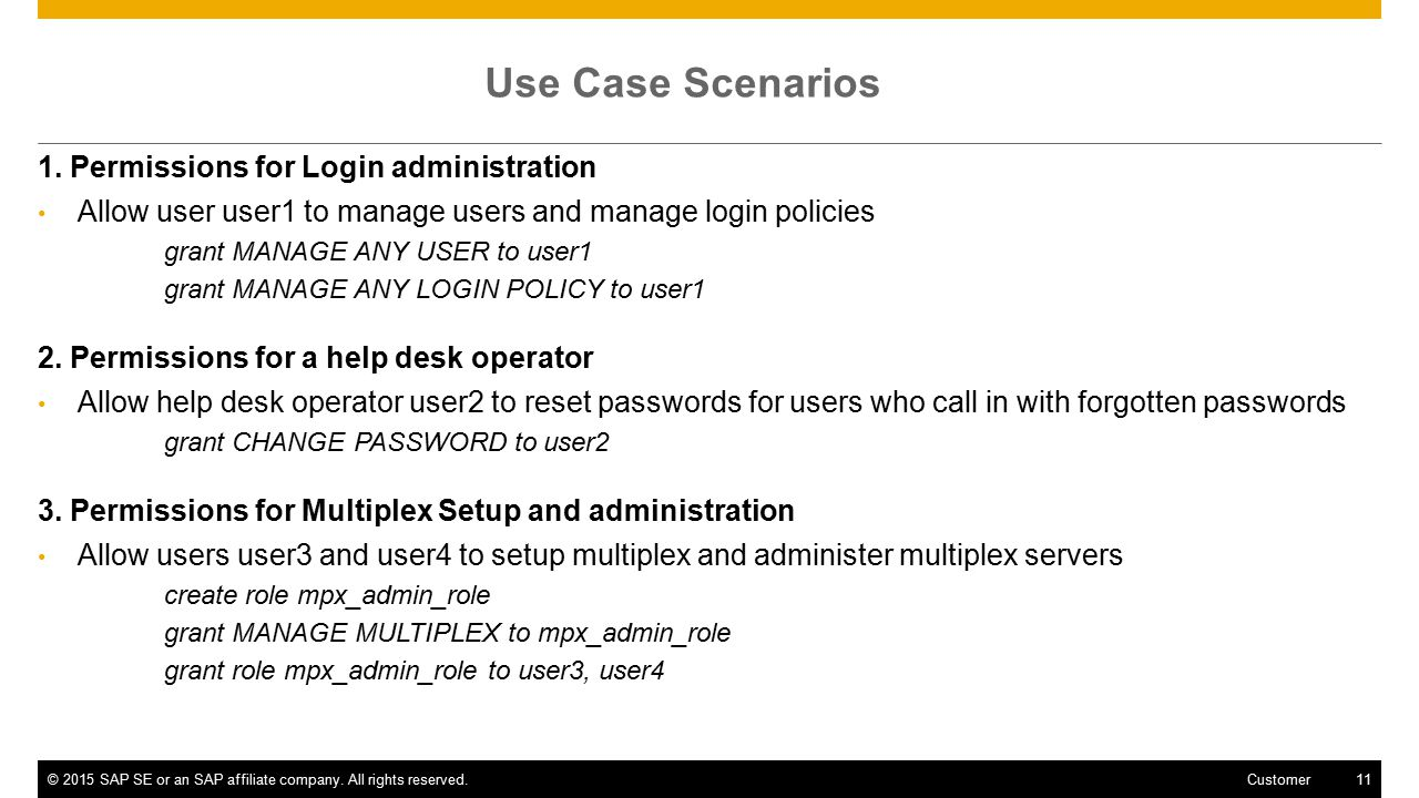 ©2015 SAP SE or an SAP affiliate company. All rights reserved.11 Customer Use Case Scenarios 1.
