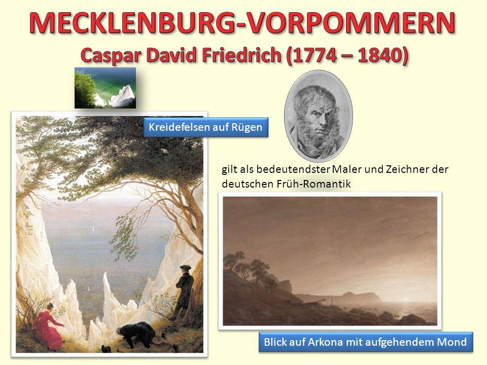gilt als bedeutendster Maler und Zeichner der deutschen Früh-Romantik Kreidefelsen auf Rügen Blick auf Arkona mit aufgehendem Mond