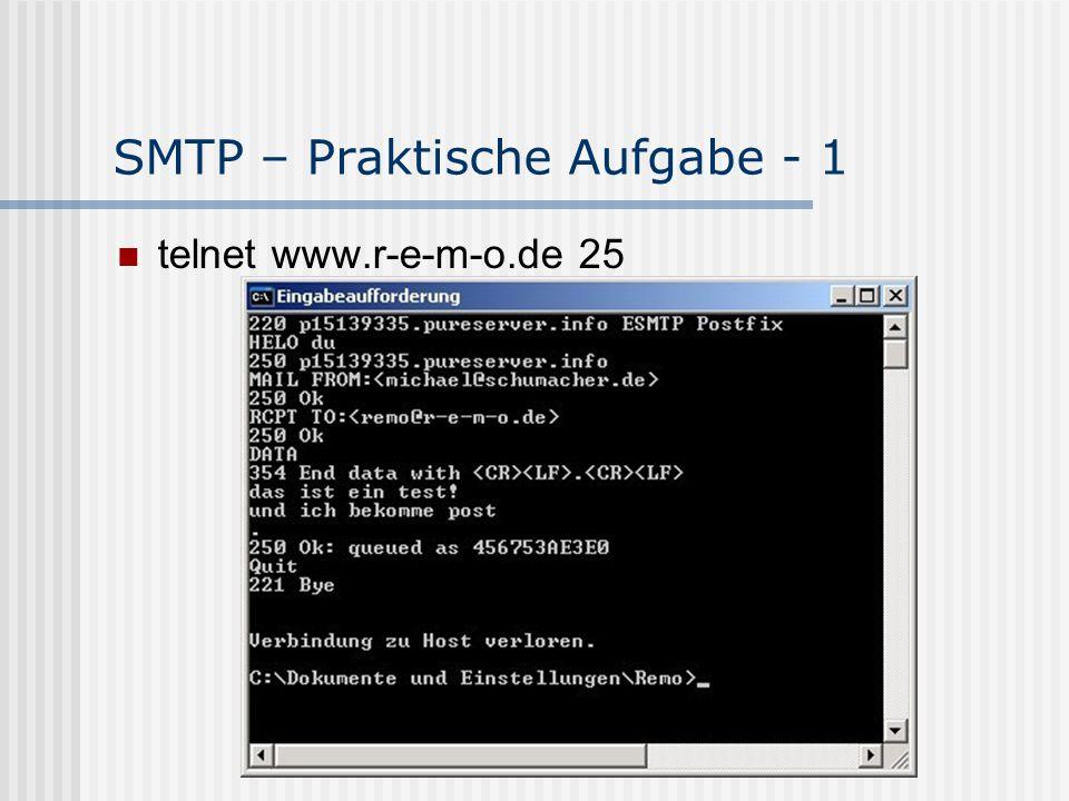 SMTP – Praktische Aufgabe - 1 telnet www.r-e-m-o.de 25