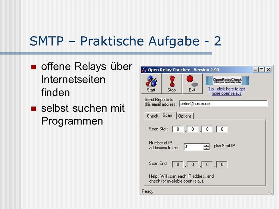 SMTP – Praktische Aufgabe - 2 offene Relays über Internetseiten finden selbst suchen mit Programmen