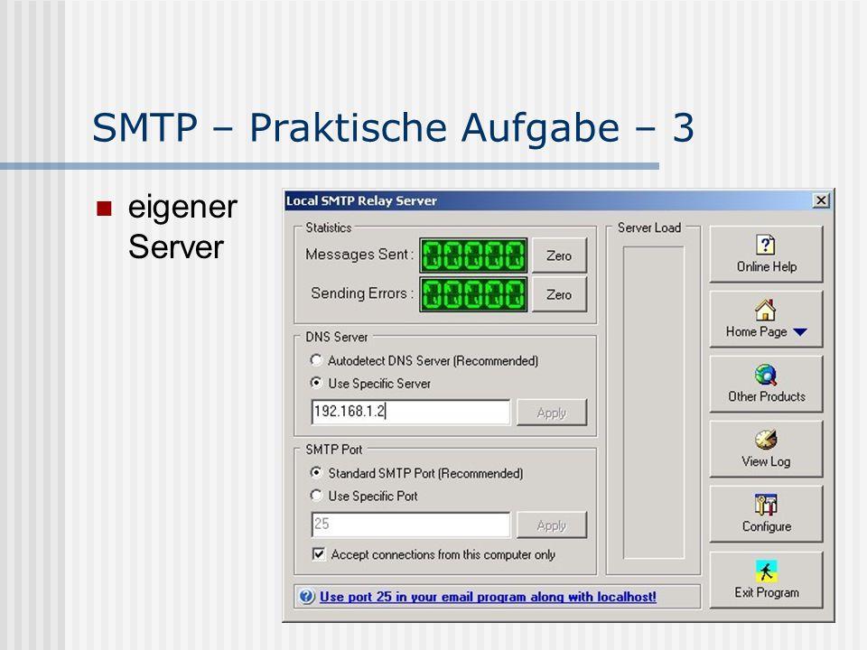 SMTP – Praktische Aufgabe – 3 eigener Server