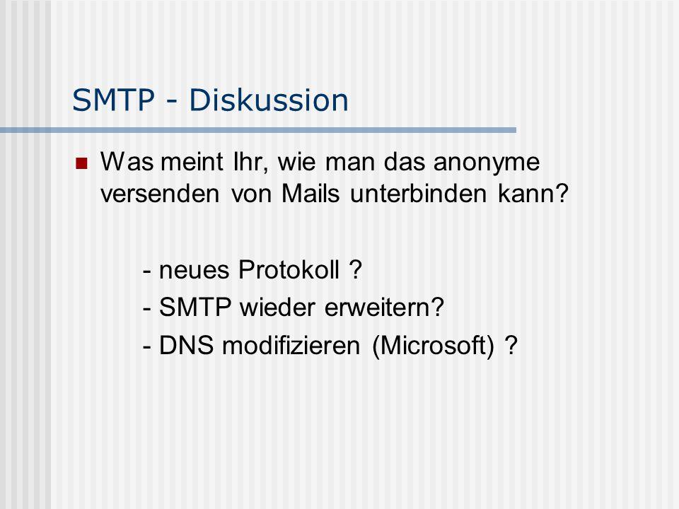 SMTP - Diskussion Was meint Ihr, wie man das anonyme versenden von Mails unterbinden kann.