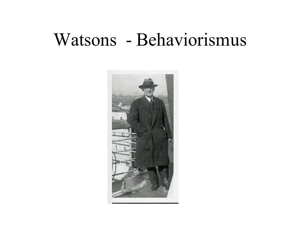 Watsons - Behaviorismus
