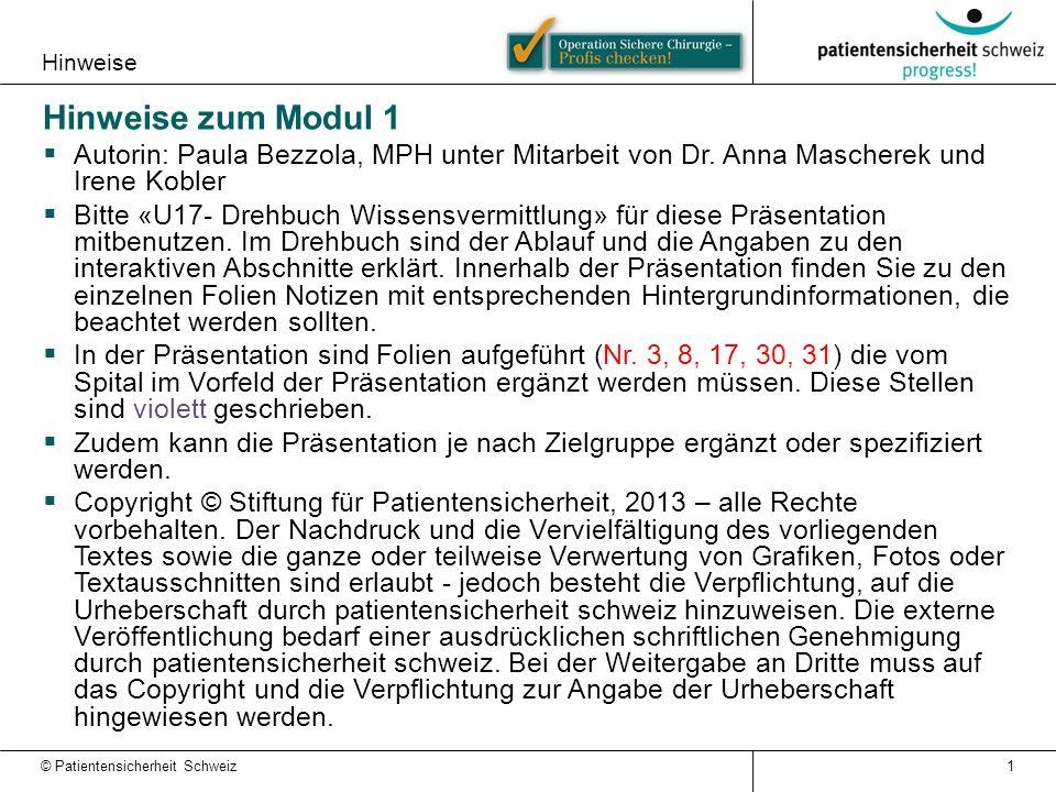 Hinweise Hinweise zum Modul 1  Autorin: Paula Bezzola, MPH unter Mitarbeit von Dr.