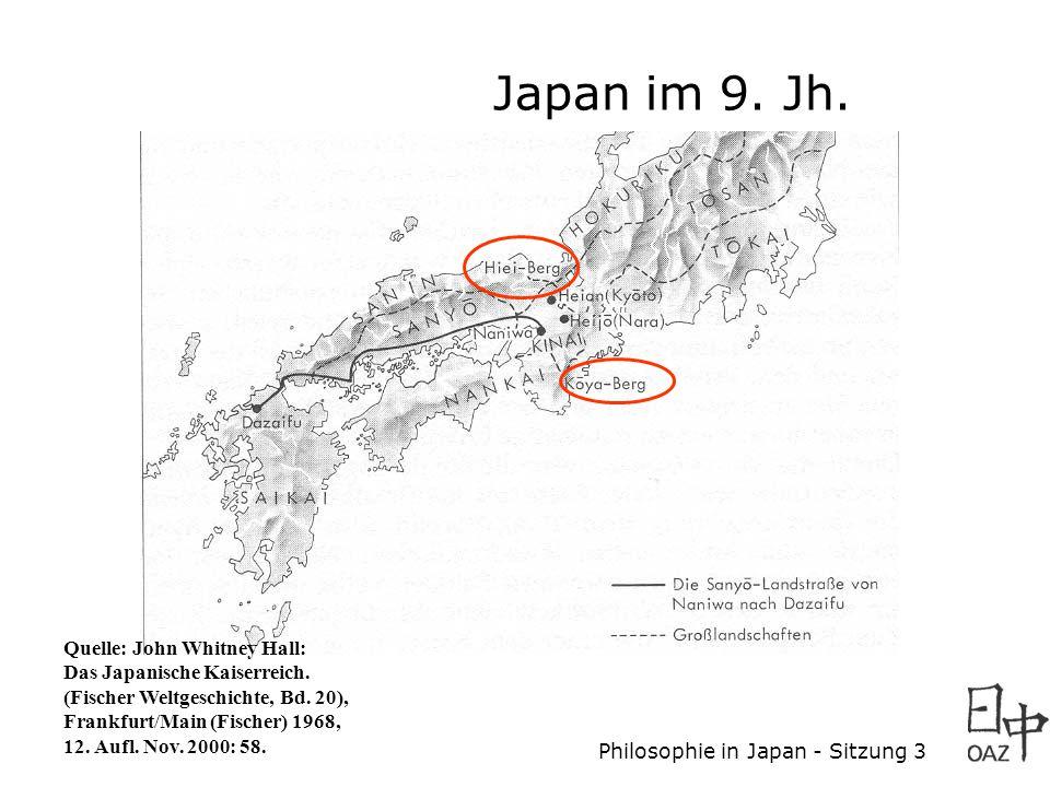 Japan im 9. Jh. Quelle: John Whitney Hall: Das Japanische Kaiserreich.