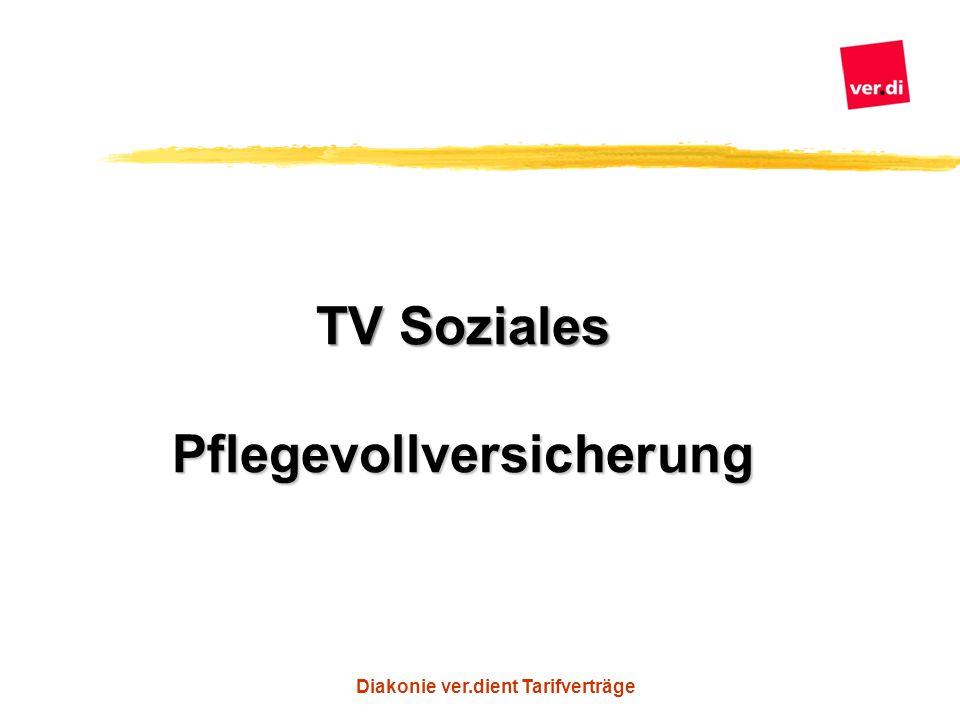Diakonie ver.dient Tarifverträge TV Soziales Pflegevollversicherung