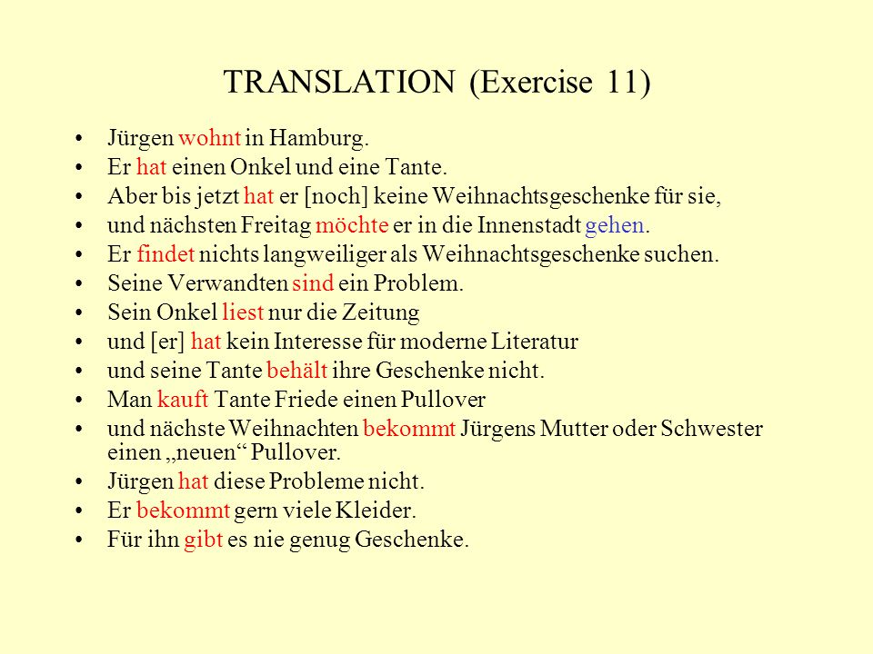 TRANSLATION (Exercise 11) Jürgen wohnt in Hamburg.