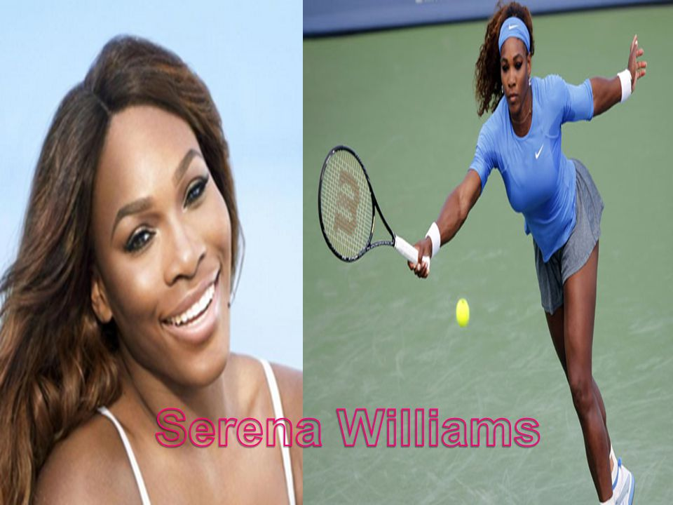  Serena Williams ist ein Amerikanisch tennis player.
