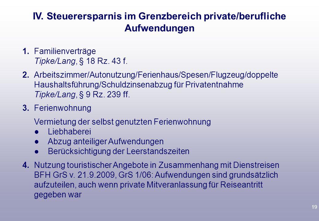 19 1.Familienverträge Tipke/Lang, § 18 Rz. 43 f.
