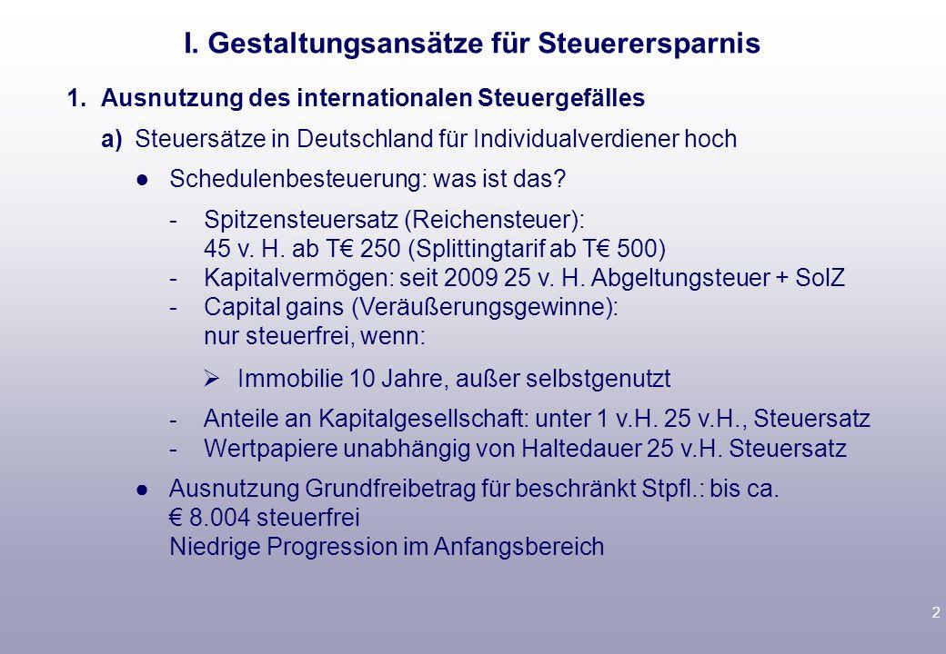 2 1.Ausnutzung des internationalen Steuergefälles a)Steuersätze in Deutschland für Individualverdiener hoch ● Schedulenbesteuerung: was ist das.
