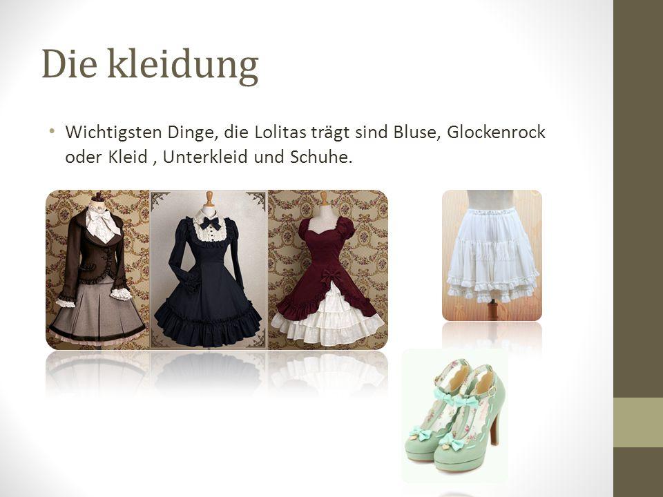 Die kleidung Wichtigsten Dinge, die Lolitas trägt sind Bluse, Glockenrock oder Kleid, Unterkleid und Schuhe.