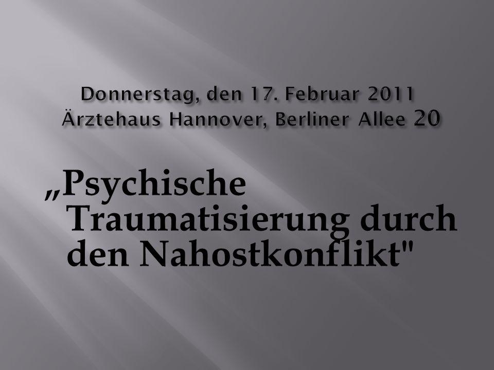"""""""Psychische Traumatisierung durch den Nahostkonflikt"""