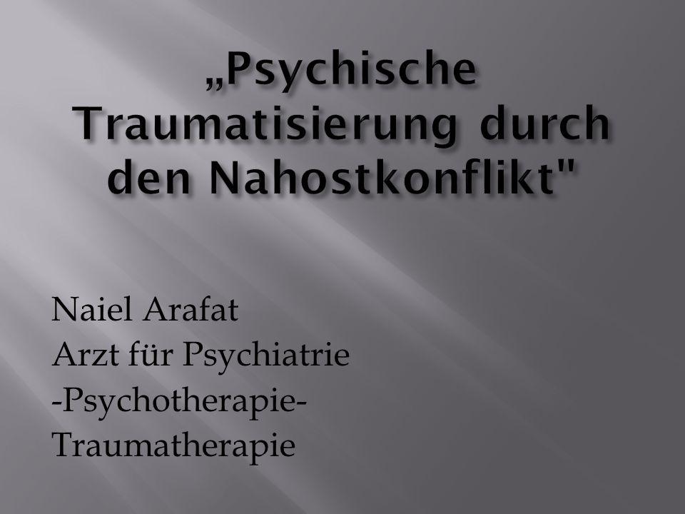 Naiel Arafat Arzt für Psychiatrie -Psychotherapie- Traumatherapie