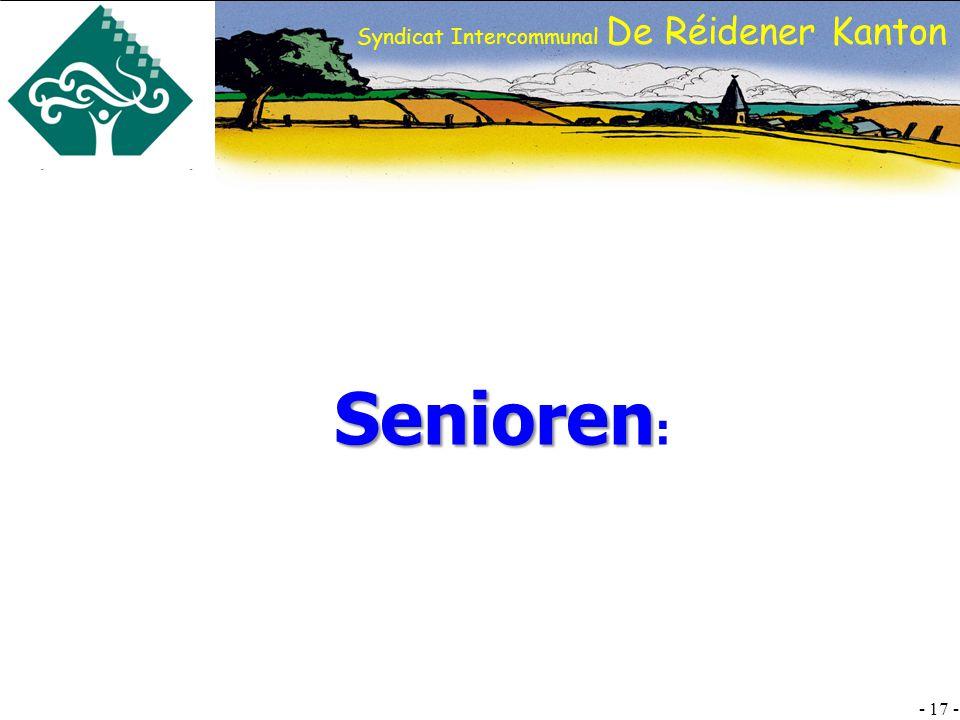 SI DRK - 17 - Syndicat Intercommunal De Réidener Kanton Senioren Senioren :