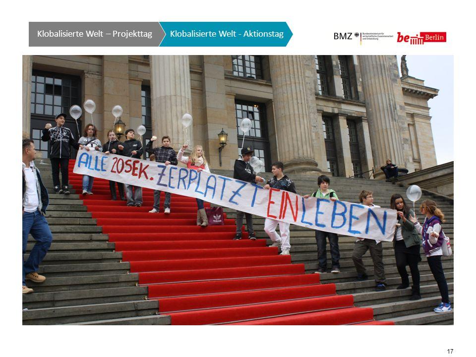 17 Klobalisierte Welt GTO auf einen Blick Klobalisierte Welt - Aktionstag Klobalisierte Welt – Projekttag
