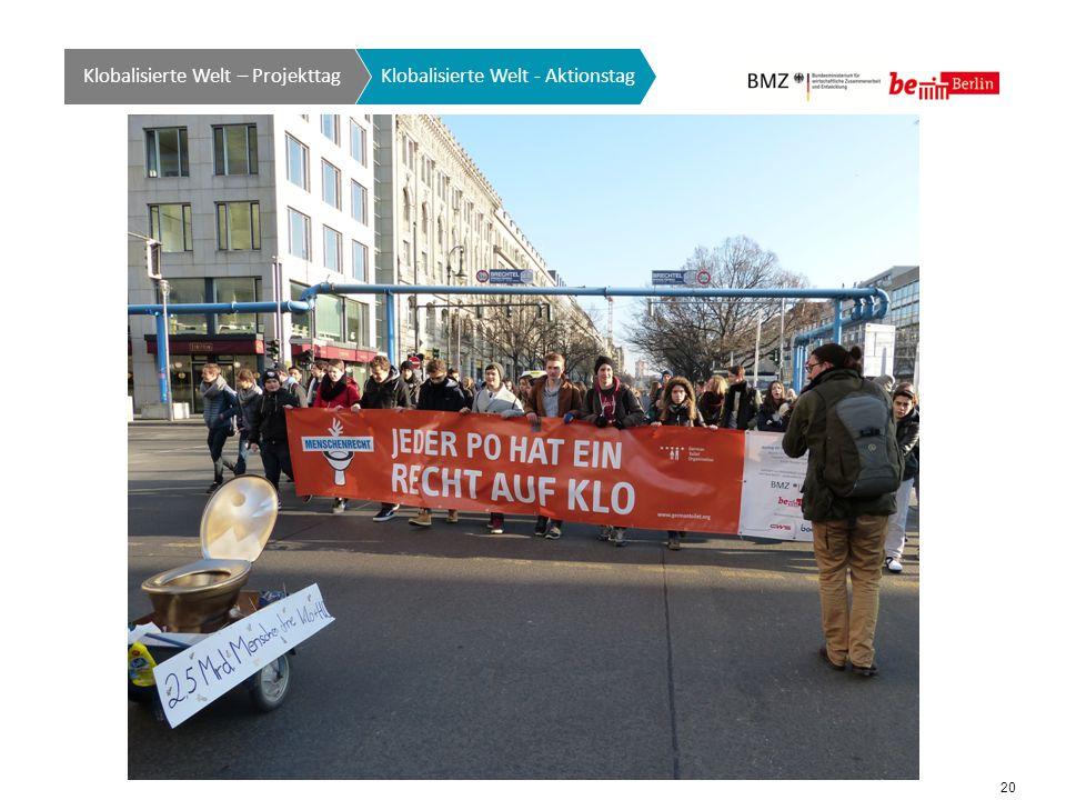 20 Klobalisierte Welt GTO auf einen Blick Klobalisierte Welt - Aktionstag Klobalisierte Welt – Projekttag