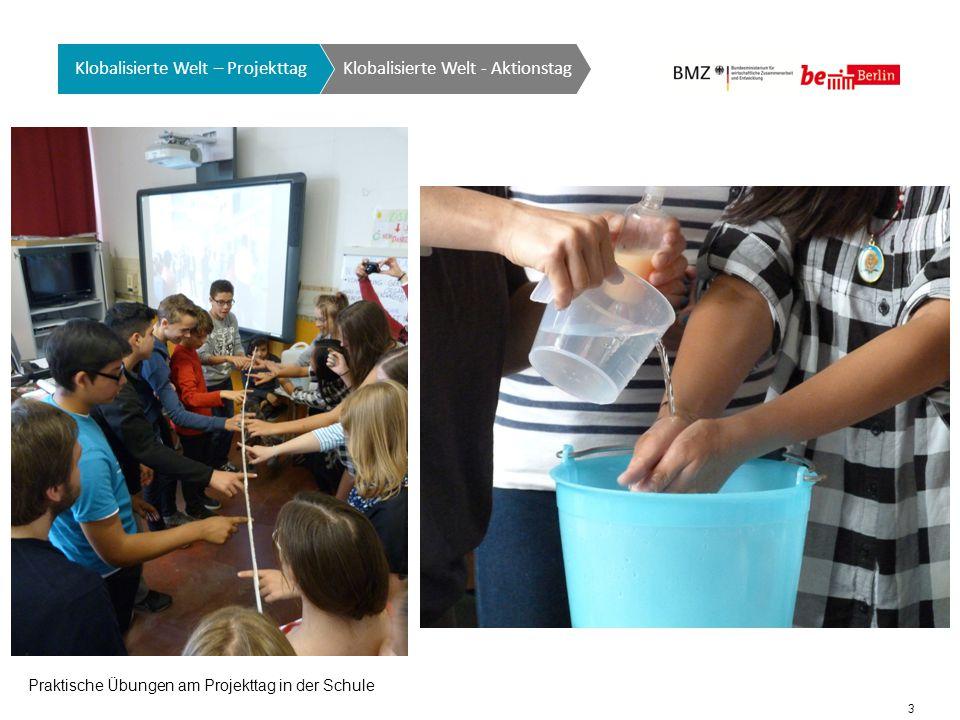 14 Klobalisierte Welt GTO auf einen Blick Klobalisierte Welt - Aktionstag Klobalisierte Welt – Projekttag Pressekonferenz der SchülerInnen am Weltwassertag