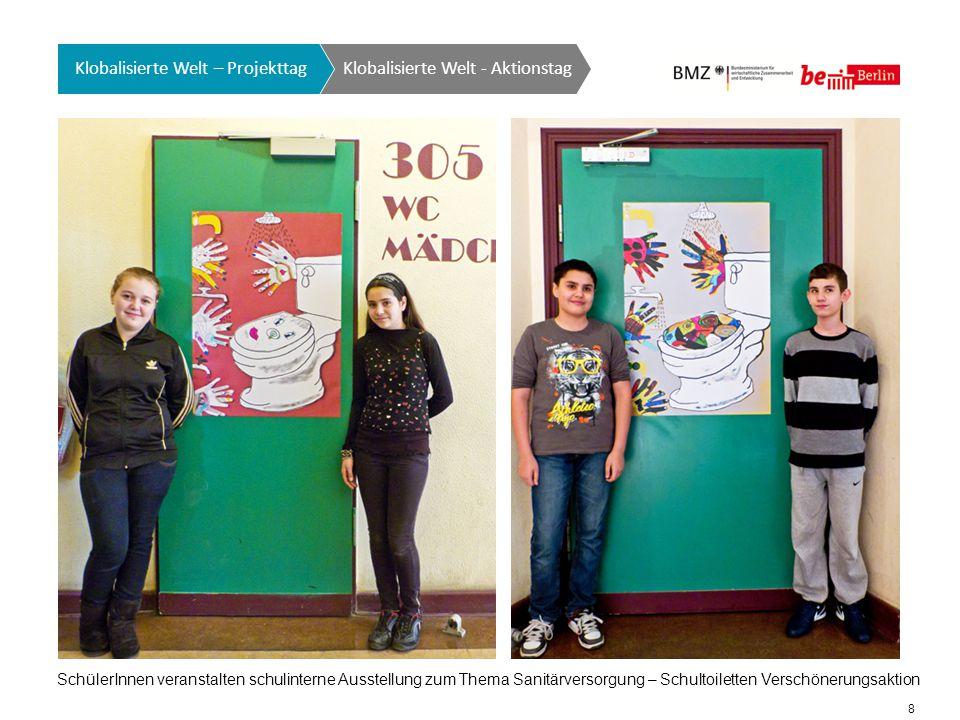 19 Klobalisierte Welt GTO auf einen Blick Klobalisierte Welt - Aktionstag Klobalisierte Welt – Projekttag Die selbstgestaltete goldene Toilette wird von SchülerInnen zum Brandenburger Tor transportiert