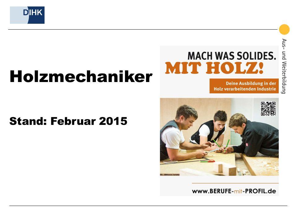 Holzmechaniker Stand: Februar 2015