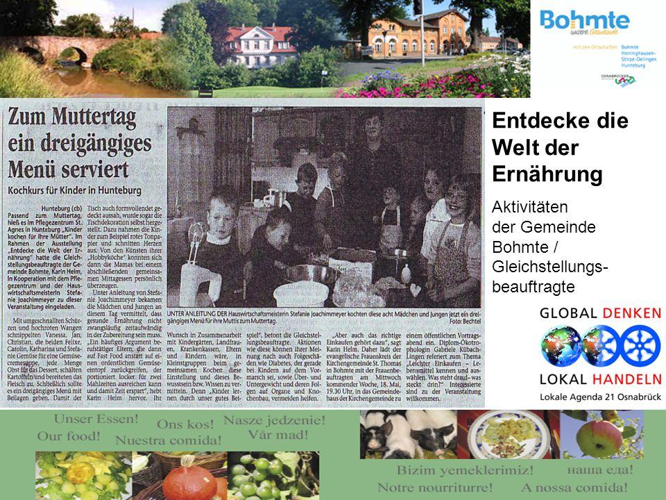 Entdecke die Welt der Ernährung Aktivitäten der Gemeinde Bohmte / Gleichstellungs- beauftragte