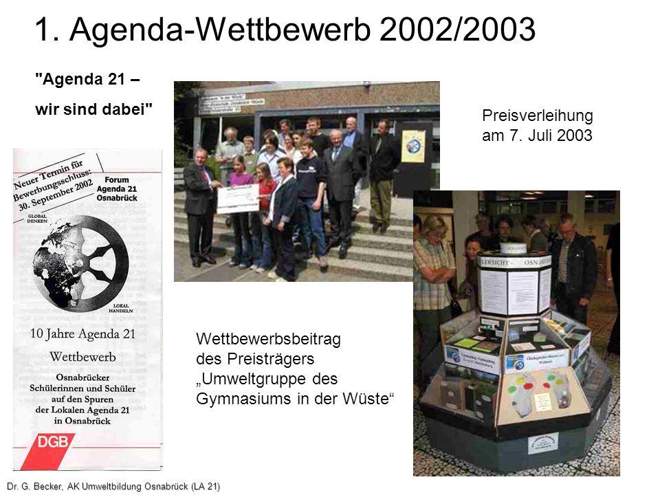"""1. Agenda-Wettbewerb 2002/2003 Wettbewerbsbeitrag des Preisträgers """"Umweltgruppe des Gymnasiums in der Wüste"""" Preisverleihung am 7. Juli 2003"""