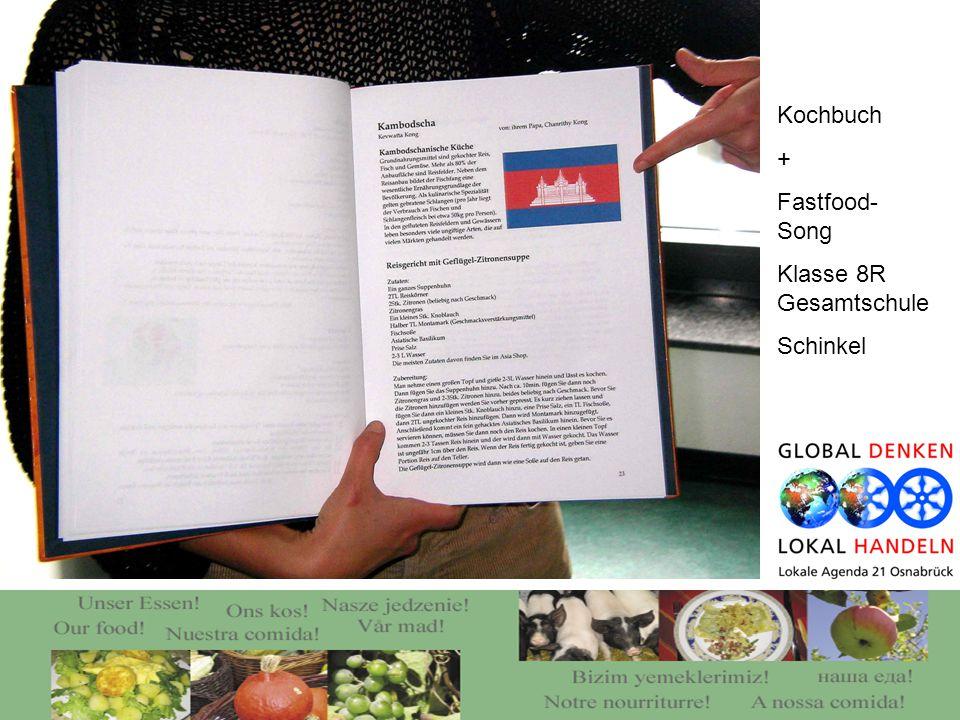 Kochbuch + Fastfood- Song Klasse 8R Gesamtschule Schinkel