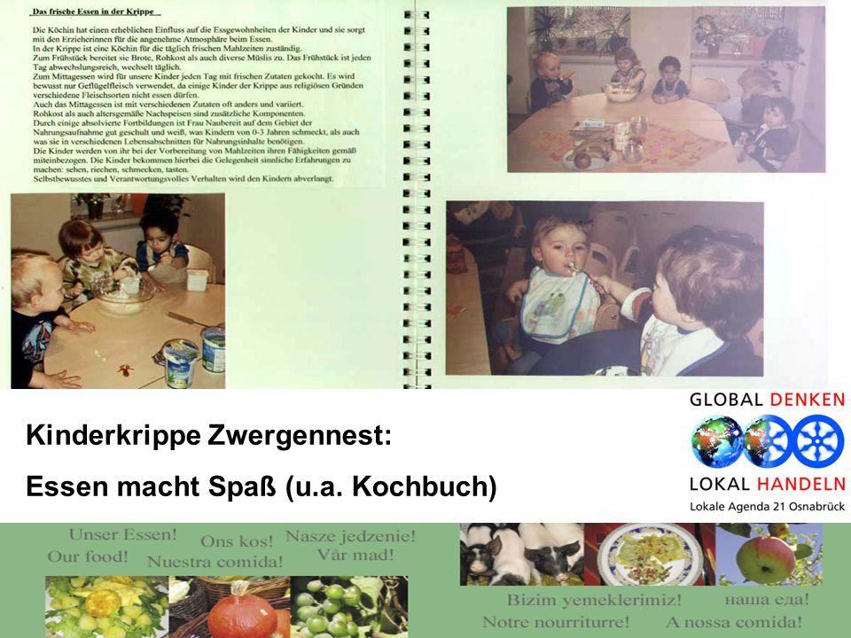 Kinderkrippe Zwergennest: Essen macht Spaß (u.a. Kochbuch)