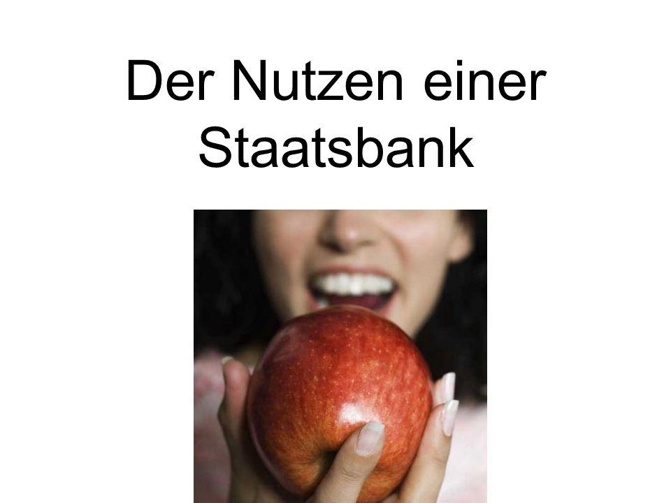 Der Nutzen einer Staatsbank