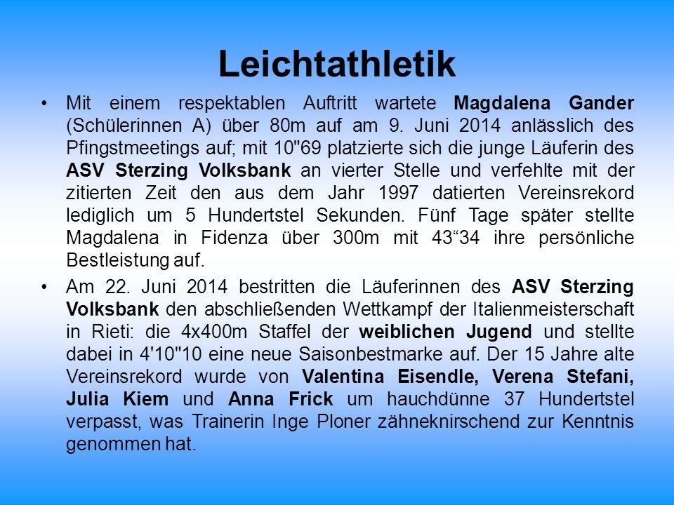 Mit einem respektablen Auftritt wartete Magdalena Gander (Schülerinnen A) über 80m auf am 9. Juni 2014 anlässlich des Pfingstmeetings auf; mit 10