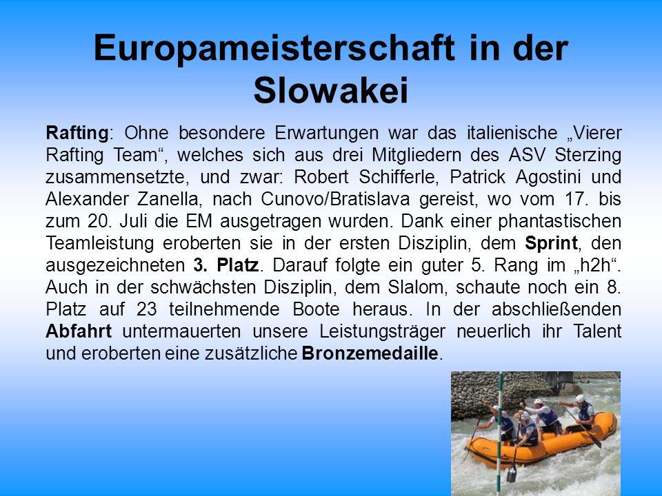 """Europameisterschaft in der Slowakei Rafting: Ohne besondere Erwartungen war das italienische """"Vierer Rafting Team"""", welches sich aus drei Mitgliedern"""
