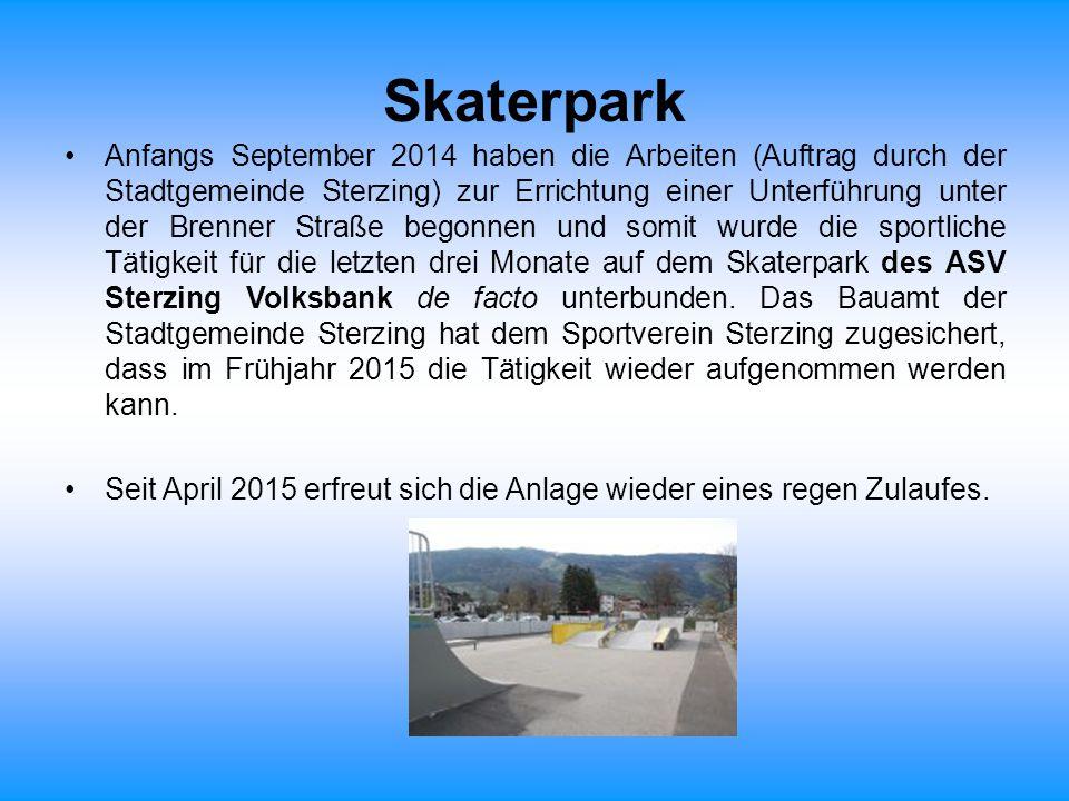 Skaterpark Anfangs September 2014 haben die Arbeiten (Auftrag durch der Stadtgemeinde Sterzing) zur Errichtung einer Unterführung unter der Brenner St