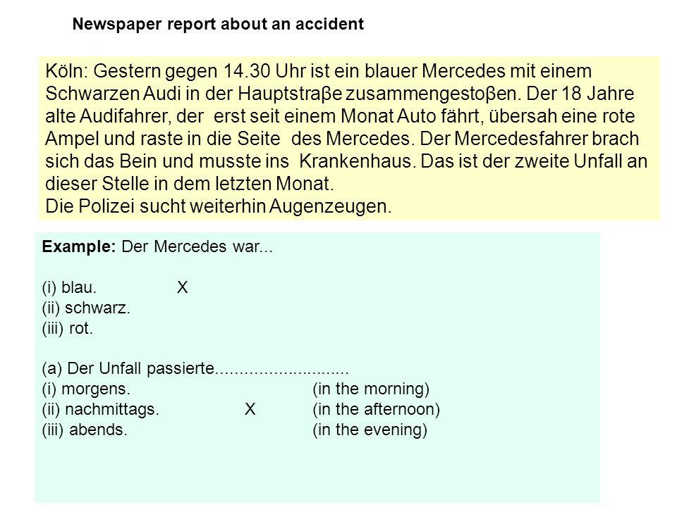Köln: Gestern gegen 14.30 Uhr ist ein blauer Mercedes mit einem Schwarzen Audi in der Hauptstraβe zusammengestoβen. Der 18 Jahre alte Audifahrer, der