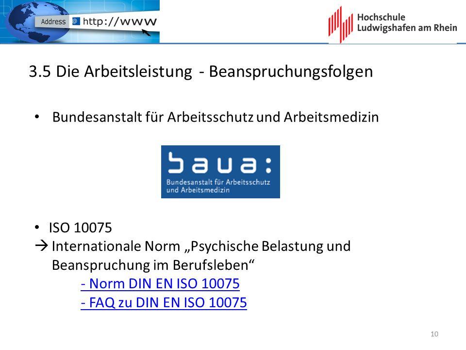 """3.5 Die Arbeitsleistung - Beanspruchungsfolgen Bundesanstalt für Arbeitsschutz und Arbeitsmedizin ISO 10075  Internationale Norm """"Psychische Belastun"""