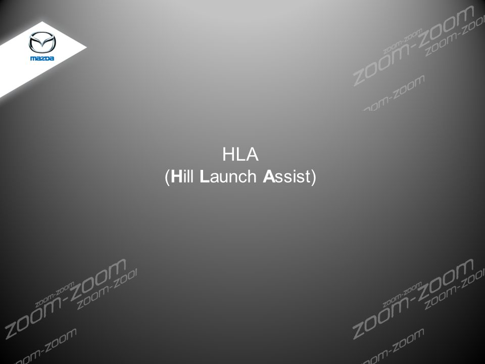 HLA (Hill Launch Assist)