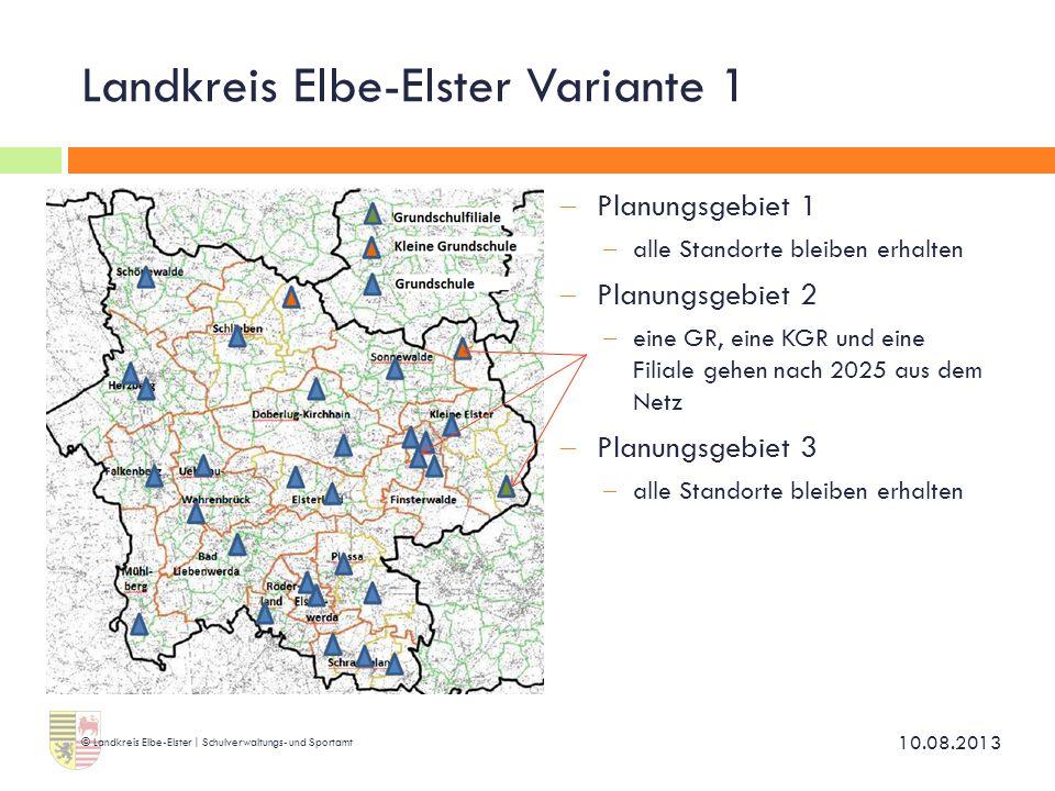Landkreis Elbe-Elster Variante 1  Planungsgebiet 1  alle Standorte bleiben erhalten  Planungsgebiet 2  eine GR, eine KGR und eine Filiale gehen na