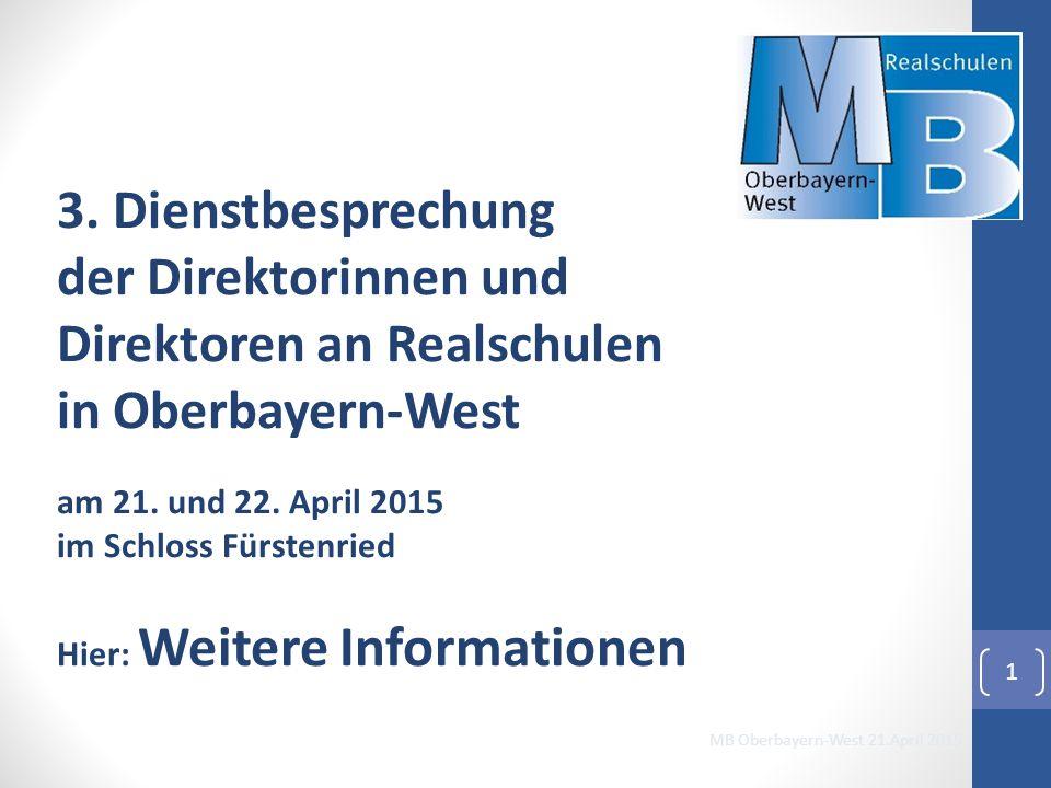 3. Dienstbesprechung der Direktorinnen und Direktoren an Realschulen in Oberbayern-West am 21.