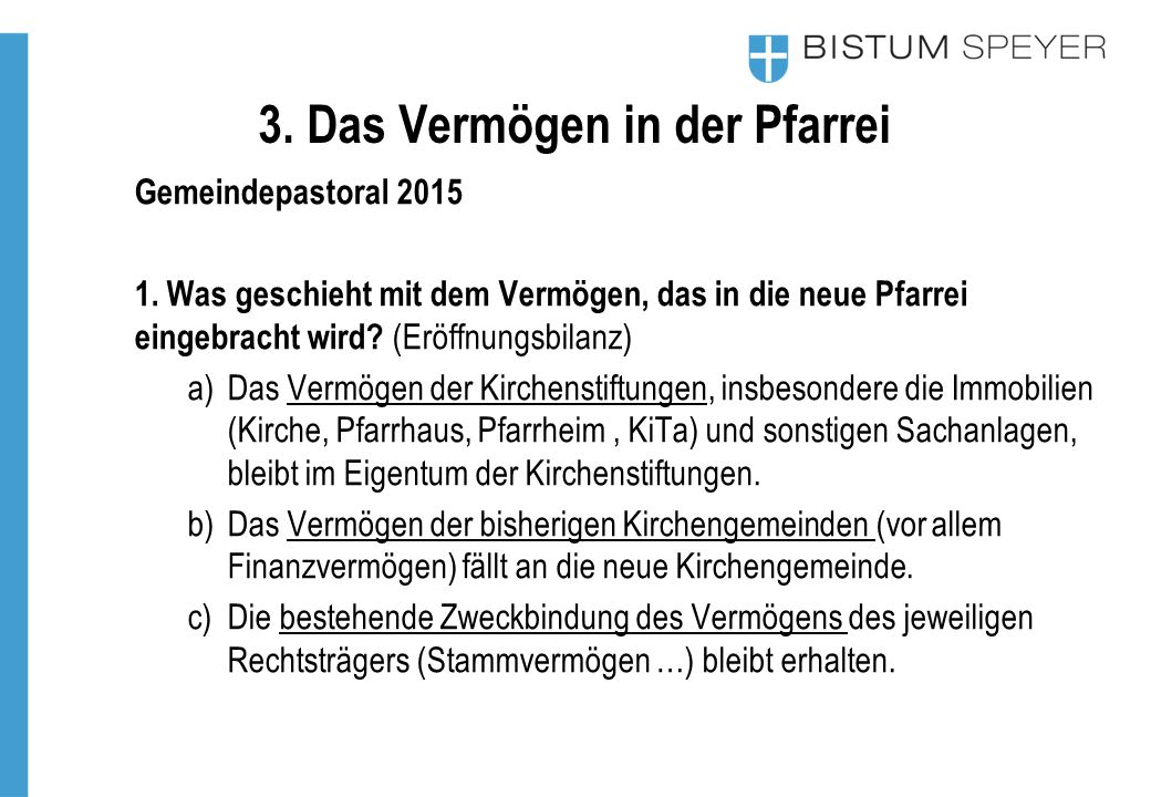 3.Das Vermögen in der Pfarrei Gemeindepastoral 2015 1.