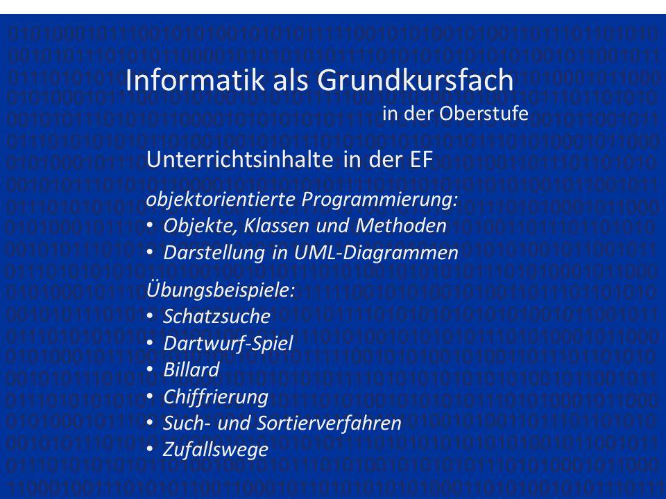 Informatik als Grundkursfach in der Oberstufe Leistungsbewertung Klausuren bzw.