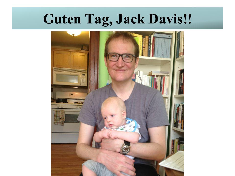 Guten Tag, Jack Davis!!