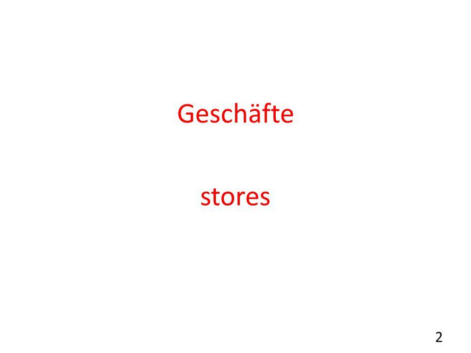Geschäfte stores 2