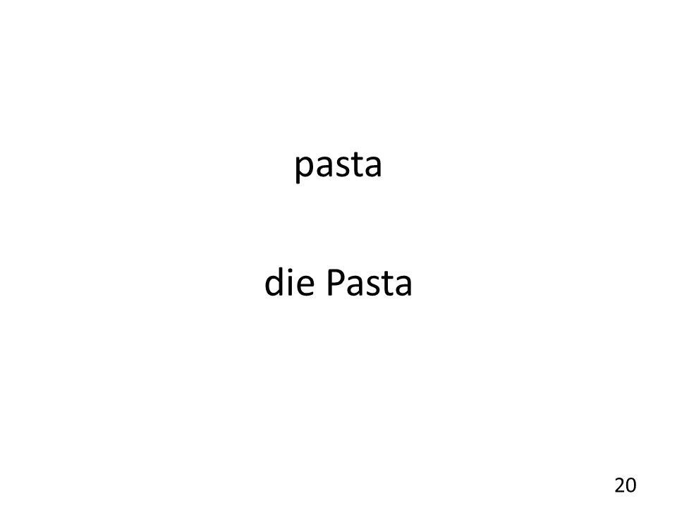 pasta die Pasta 20