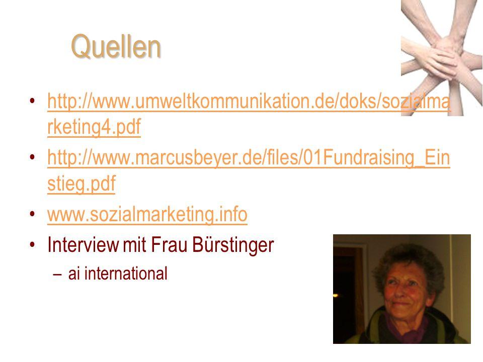 Quellen http://www.umweltkommunikation.de/doks/sozialma rketing4.pdfhttp://www.umweltkommunikation.de/doks/sozialma rketing4.pdf http://www.marcusbeye