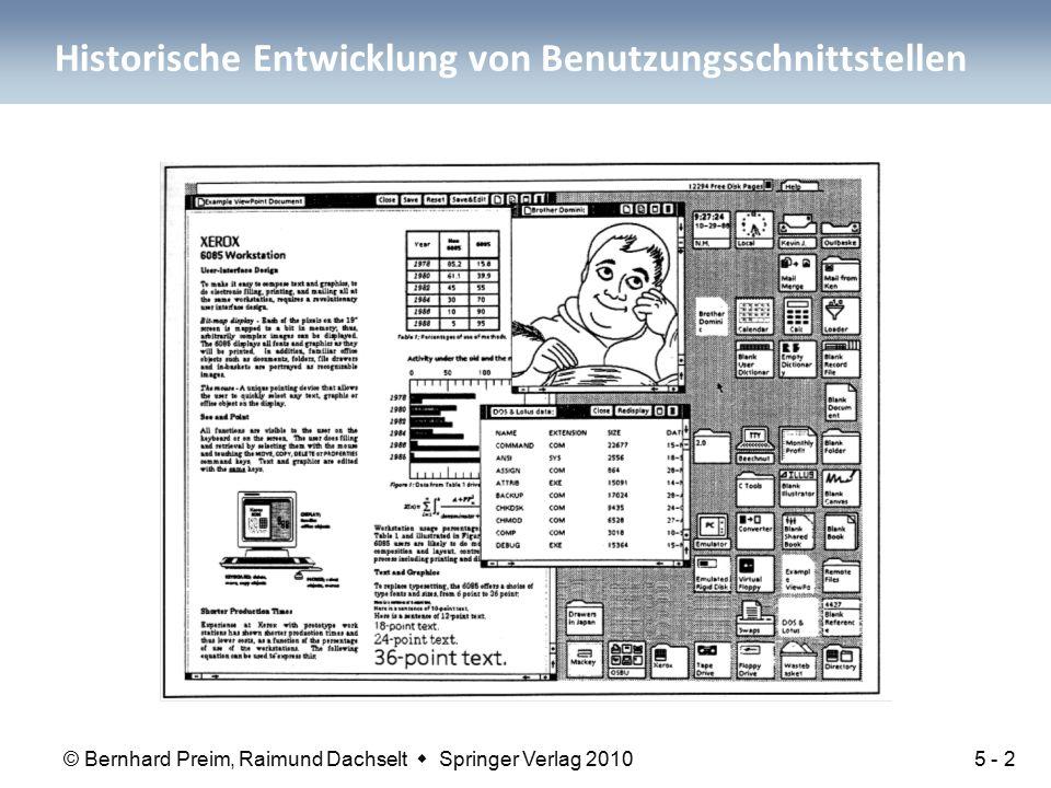 © Bernhard Preim, Raimund Dachselt  Springer Verlag 2010 Historische Entwicklung von Benutzungsschnittstellen 5 - 2