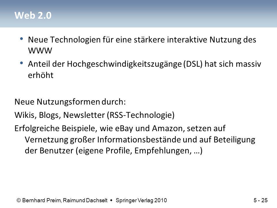 © Bernhard Preim, Raimund Dachselt  Springer Verlag 2010 Web 2.0 Neue Technologien für eine stärkere interaktive Nutzung des WWW Anteil der Hochgesch