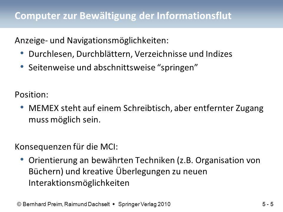 © Bernhard Preim, Raimund Dachselt  Springer Verlag 2010 Computer zur Bewältigung der Informationsflut Anzeige- und Navigationsmöglichkeiten: Durchle