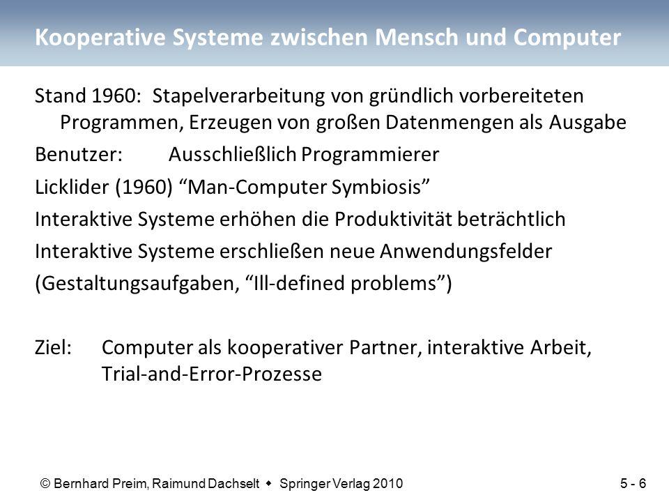 © Bernhard Preim, Raimund Dachselt  Springer Verlag 2010 Kooperative Systeme zwischen Mensch und Computer Stand 1960: Stapelverarbeitung von gründlic